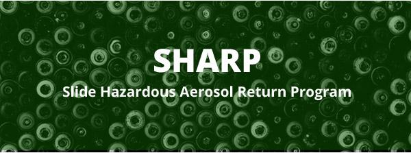 SHARP Hazardous Waste Disposal Program
